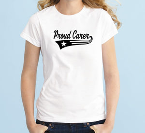 Proud Carer Unisex Handmade Quality T- Shirt.