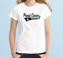 Load image into Gallery viewer, Proud Carer Unisex Handmade Quality T- Shirt.