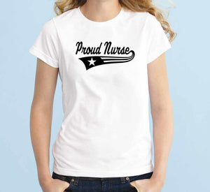 Proud Nurse Unisex Handmade Quality T- Shirt.