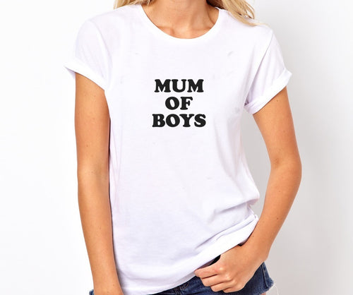 Mum Of Boys  Unisex Quality Handmade T- Shirt.