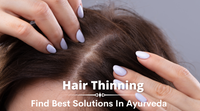 Hair thinning treatment in Ayurveda