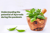 Understanding the potential of Ayurveda during the pandemic