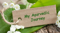 My Ayurvedic Journey