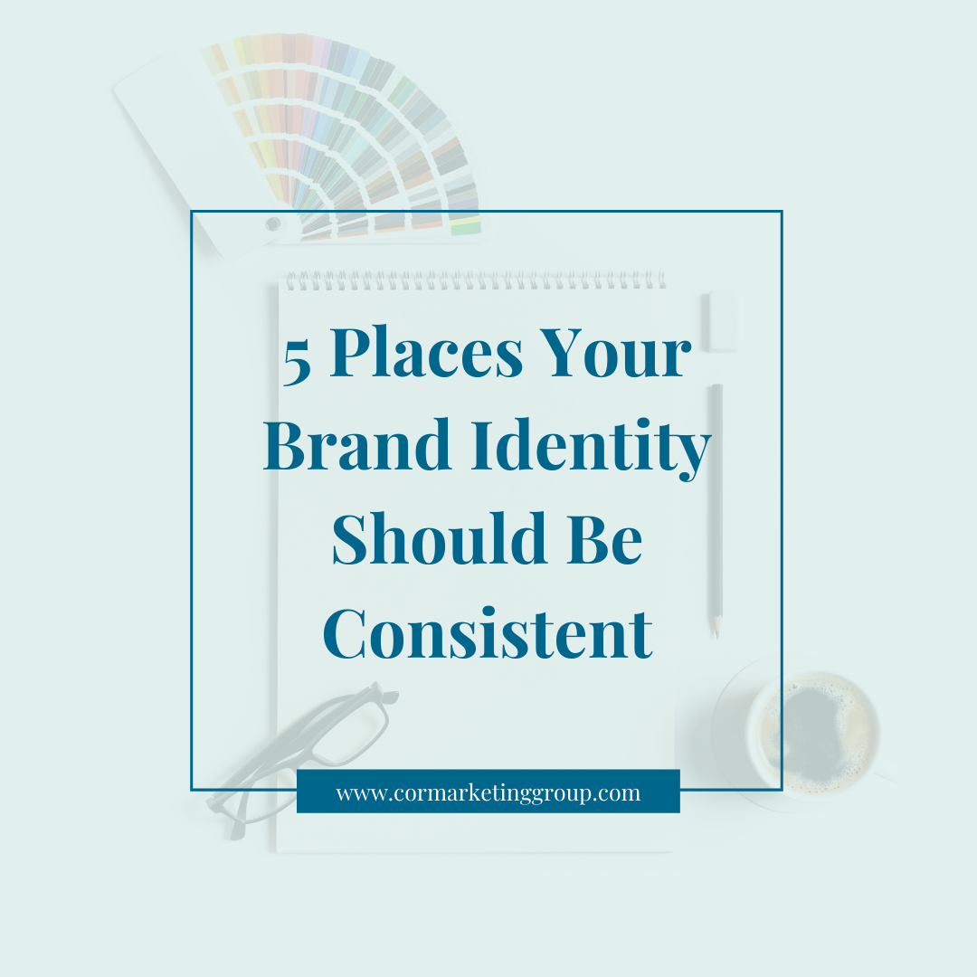 5 Places Your Brand Identity Should Be Consistent