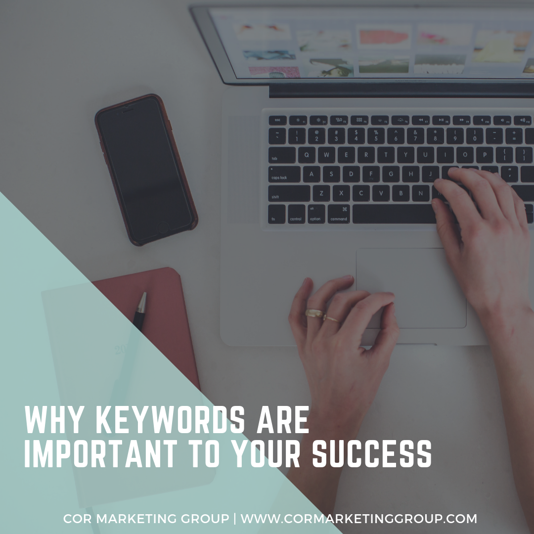 Why Keywords are Important to Your Success