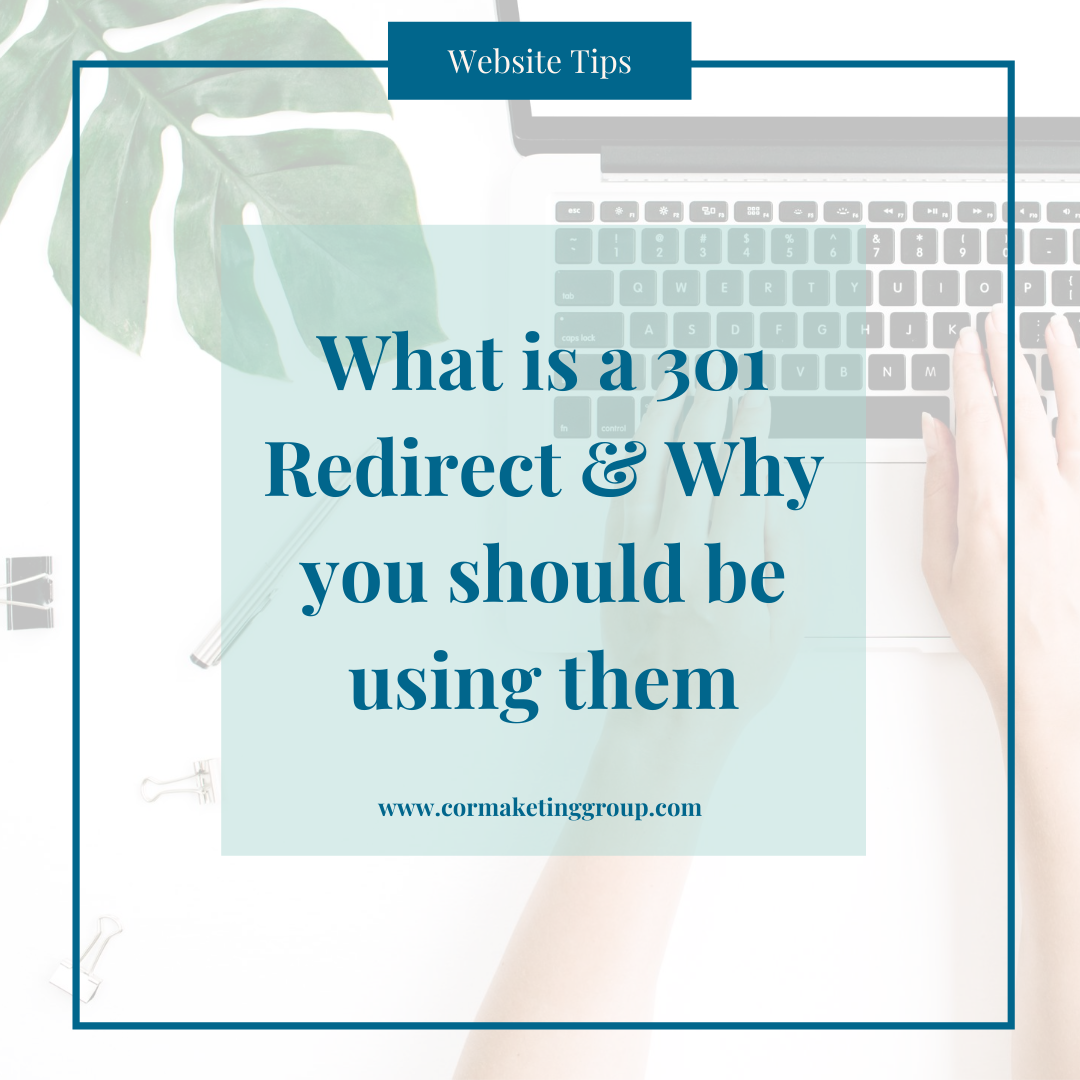 What is a 301 Redirect & Why you should be using them