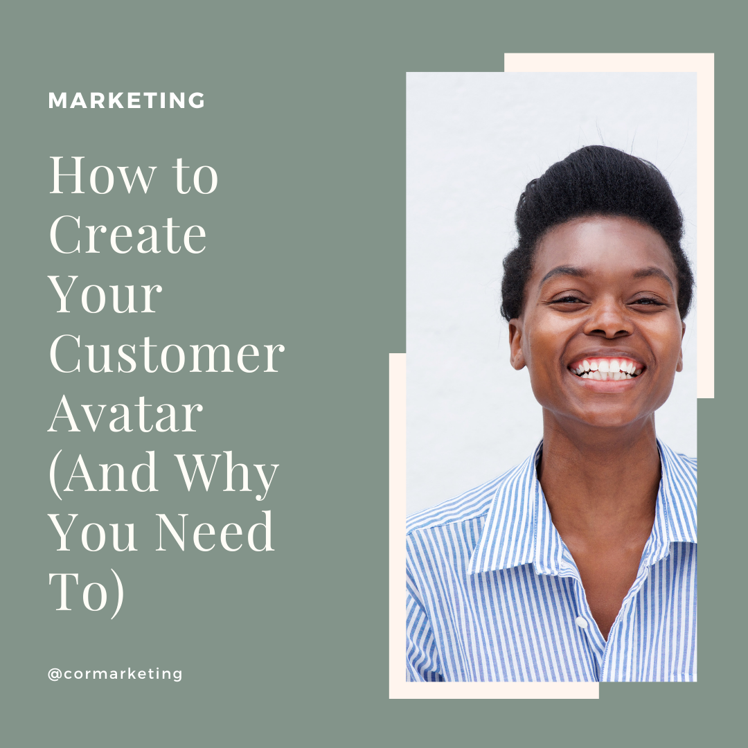 How to Create Your Customer Avatar (And Why You Need To)