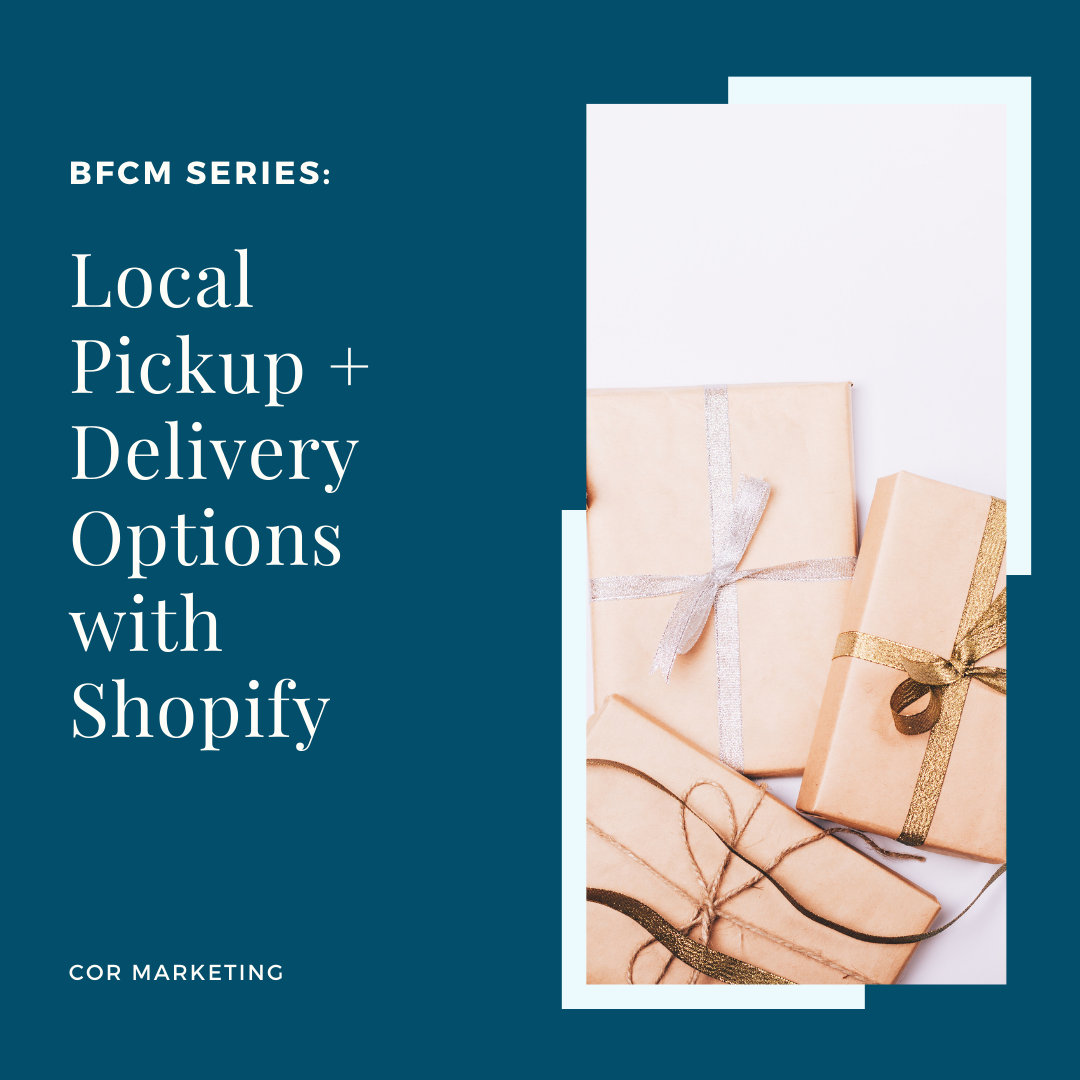 How to use the Local Delivery/Local Pick-up Feature in Shopify