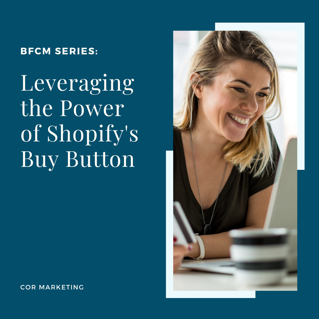 Leveraging the Power of Shopify's Buy Button