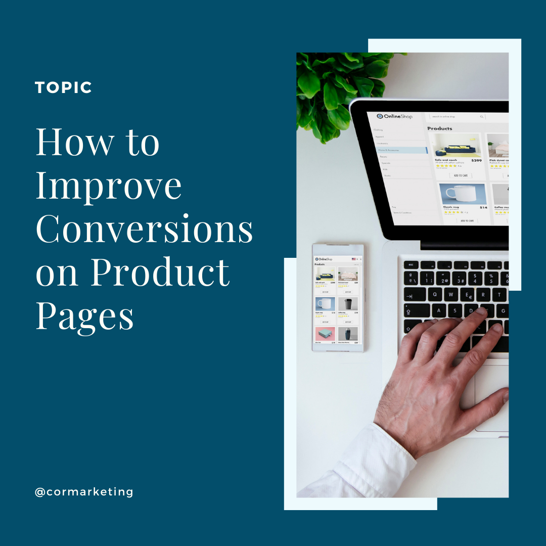 How to Improve Conversions on Product Pages