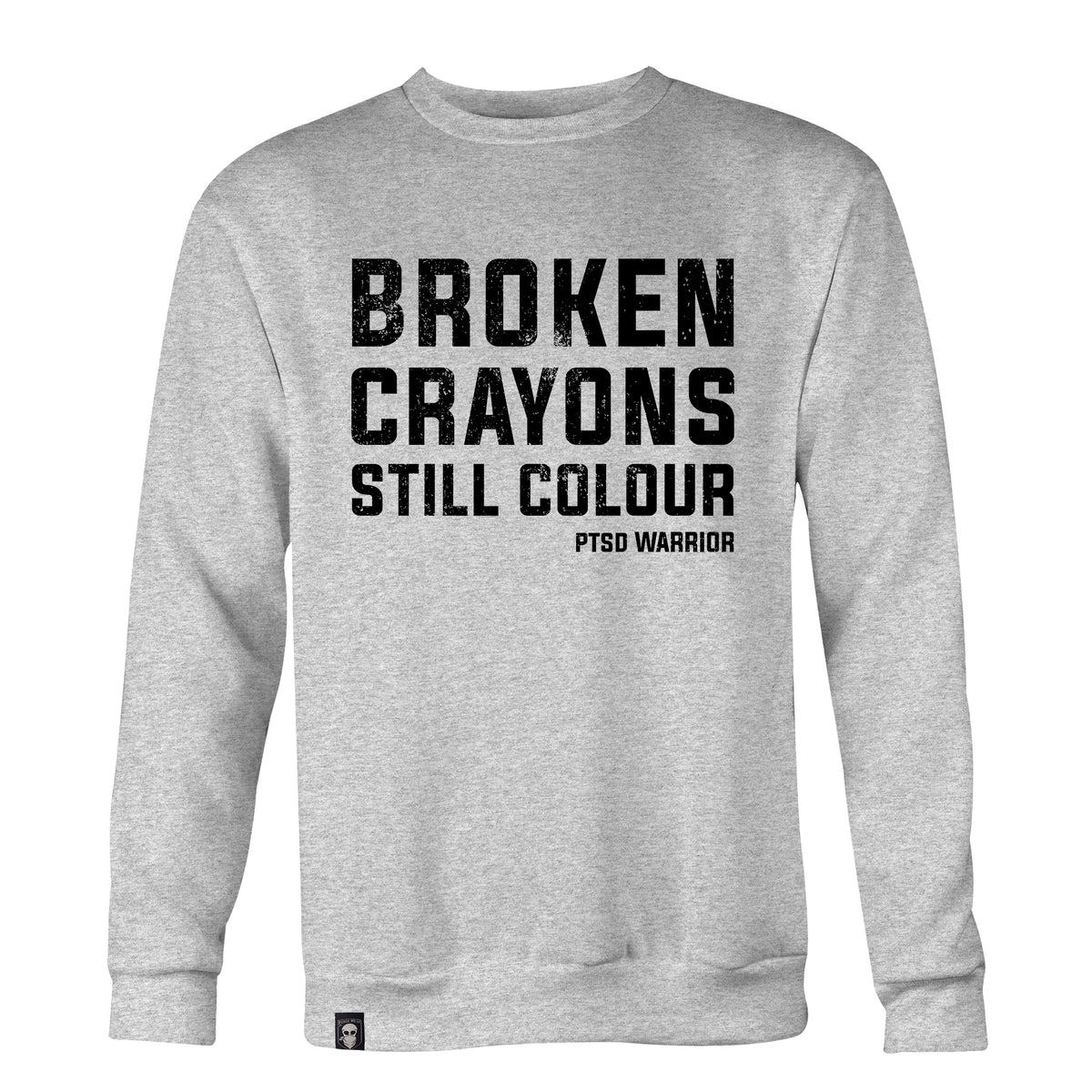 PTSD BROKEN CRAYONS SWEAT