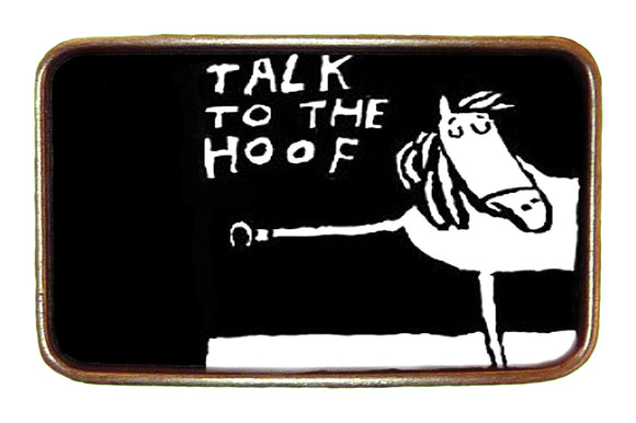 Talk to the Hoof Buckle