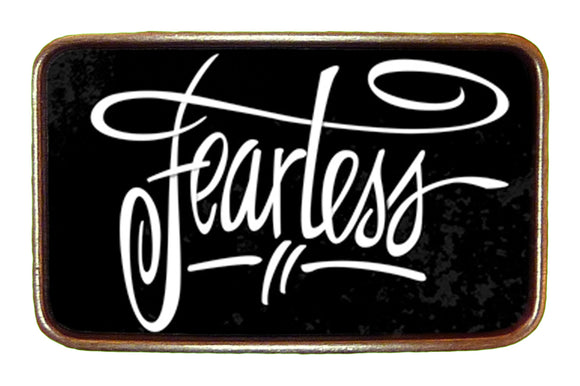 Fearless (BW) Buckle