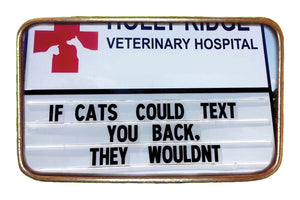 If Cat's Could Text Buckle