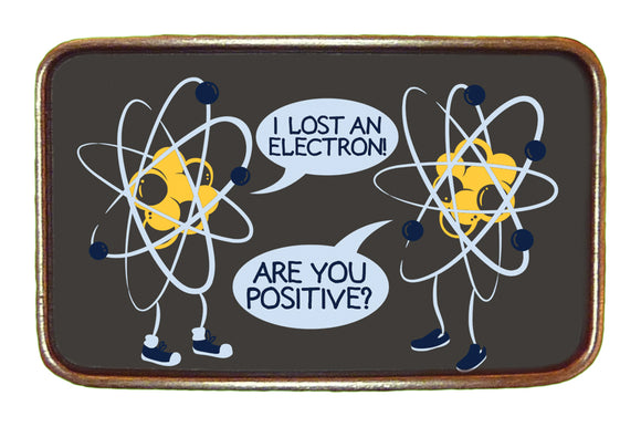 Electron Loss Buckle