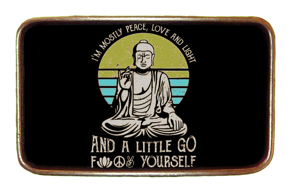 Mostly Peace Love & Light Buckle