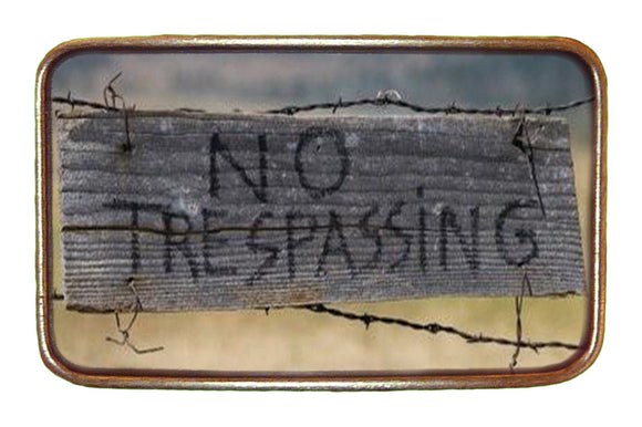No Tresspassing Buckle
