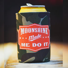 Load image into Gallery viewer, Moonshine Made Me Do It Camouflage Koozie