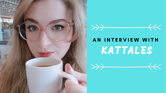 An Interview With KatTales!
