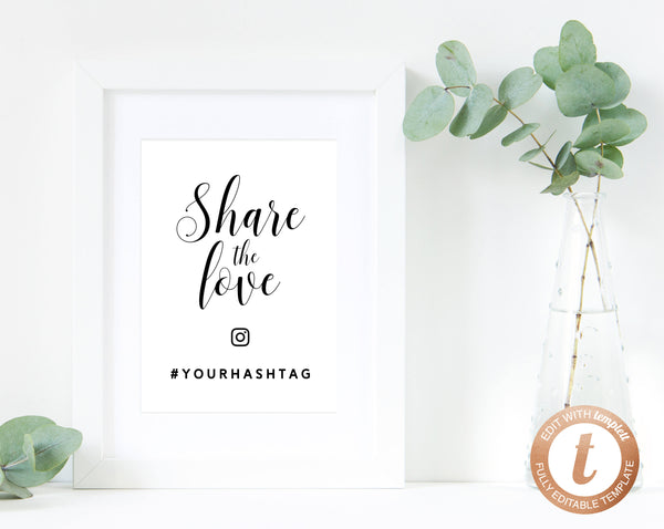 INSTANT DOWNLOAD Wedding Sign Printable, Hashtag Sign, Wedding Hashtag, DIY Printable Wedding Sign, Share the Love Sign, Templett