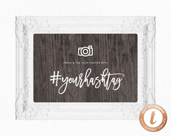 INSTANT DOWNLOAD Wedding Sign Printable, Hashtag Sign, Wedding Hashtag, DIY Wedding Table Decoration, Wood Background Sign, Templett, W01