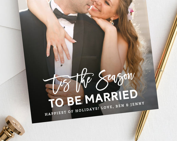 Newlywed Christmas Photo Card Template, Just Married Christmas Card, Printable First Christmas, Tis The Season To Be Married, Templett