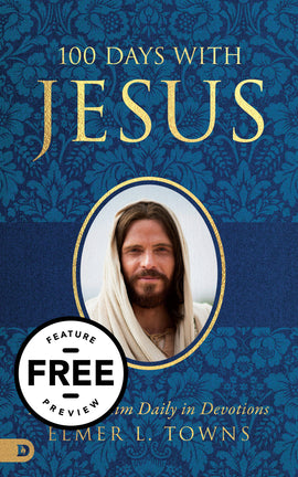 100 Days with Jesus: Pray with Him Daily in Devotions Free Feature Message (PDF Download)