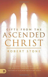 Gifts From the Ascended Christ