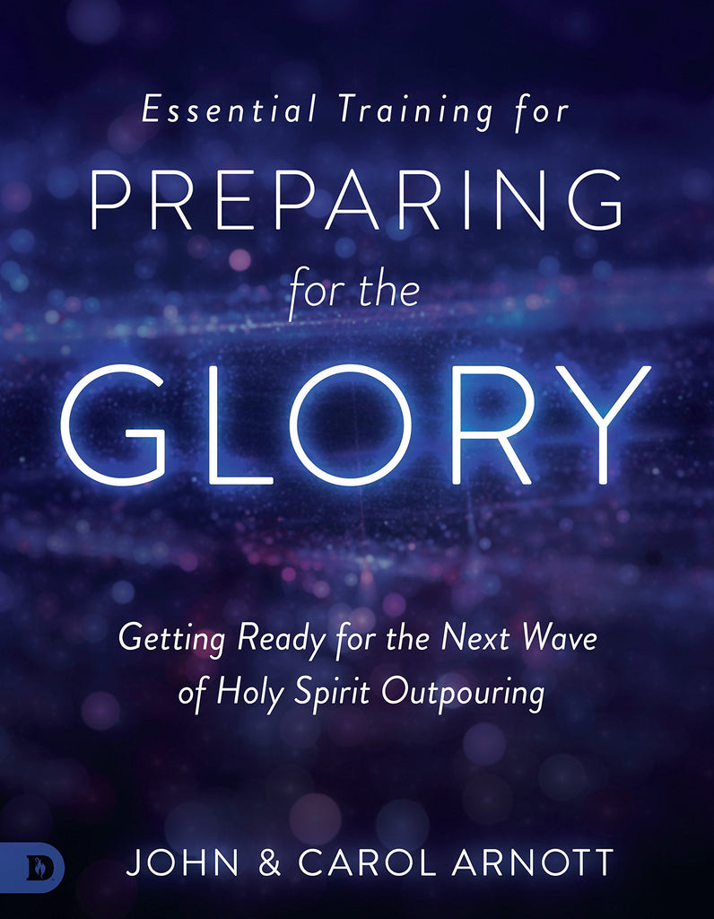 Essential Training for Preparing for the Glory