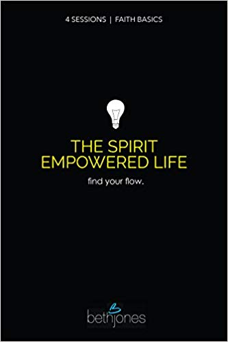 Faith Basics on the Spirit Empowered Life