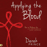 Applying the Blood: How to Release the Life and Power of Jesus' Sacrifice (Digital Audiobook)