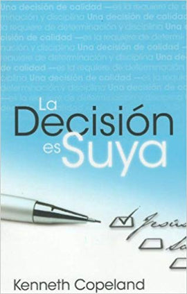 Decision is Yours - Spanish