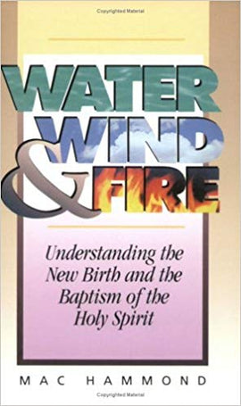 Water, Wind, Fire