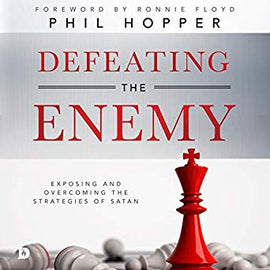 Defeating the Enemy: Exposing and Overcoming the Strategies of Satan (Digital Audiobook)