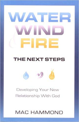 Water, Wind & Fire - The Next Steps
