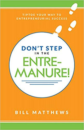 Don't Step in the Entremanure!
