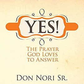 Yes! The Prayer God Loves to Answer (Digital Audiobook)