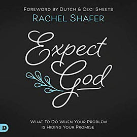 Expect God: What To Do When Your Problem is Hiding Your Promise (Digital Audiobook)
