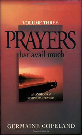 Prayers That Avail Much, Volume 3