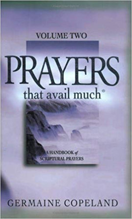 Prayers That Avail Much, Volume 2