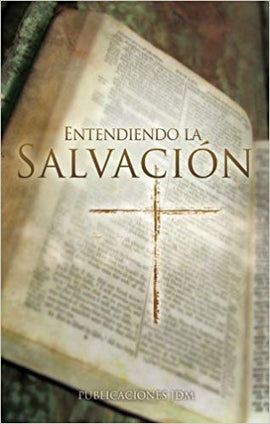 Understanding Salvation (Spanish)
