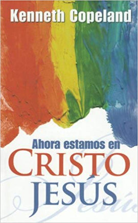 Now are We in Christ Jesus (Spanish)