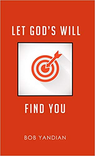 Let God's Will Find You