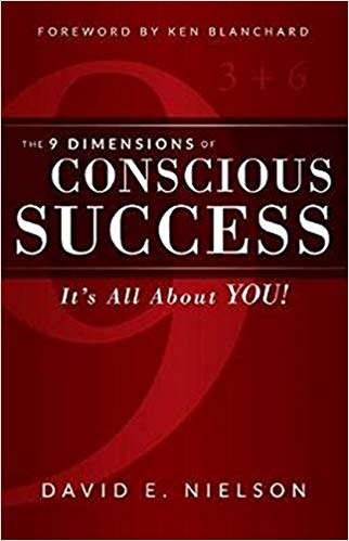 The 9 Dimensions of Conscious Success