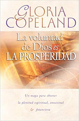 God's Will is Prosperity (Spanish)