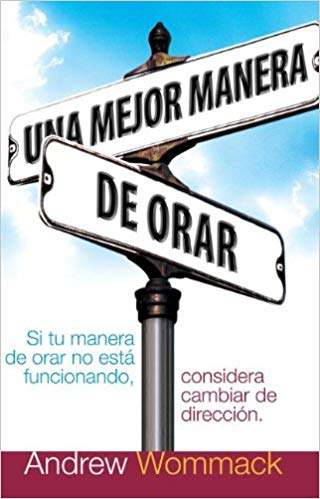 Better Way to Pray (Spanish)