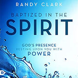 Baptized in the Spirit: God's Presence Resting Upon You With Power (Digital Audiobook)