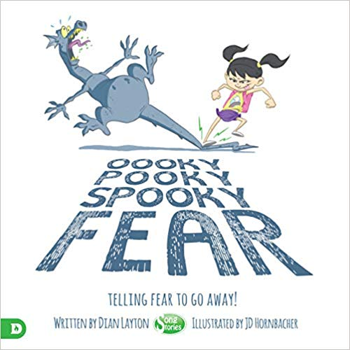 Oooky Pooky Spooky Fear: Telling Fear to Go Away!
