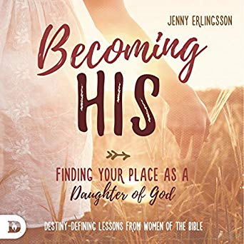 Becoming His: Finding Your Place as a Daughter of God (Digital Audiobook)