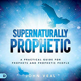 Supernaturally Prophetic (Digital Audiobook)